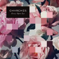 Cover Chvrches - Every Open Eye