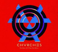 Cover Chvrches - The Bones Of What You Believe