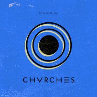 Cover Chvrches - The Mother We Share