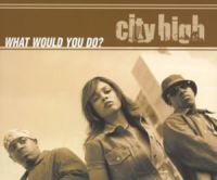Cover City High - What Would You Do?