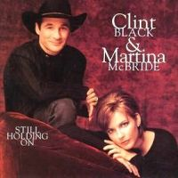 Cover Clint Black with Martina McBride - Still Holding On