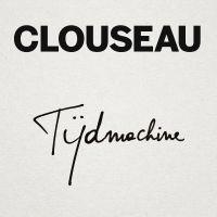 Cover Clouseau - Tijdmachine