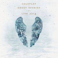 Cover Coldplay - Ghost Stories - Live 2014