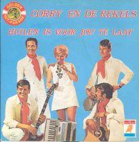 Cover Corry & De Rekels - Huilen is voor jou te laat