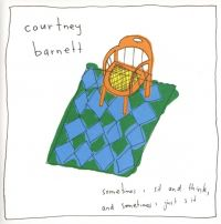 Cover Courtney Barnett - Sometimes I Sit And Think, And Sometimes I Just Sit.