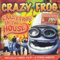 Cover Crazy Frog - Crazy Frog In The House