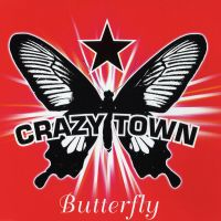 Cover Crazy Town - Butterfly