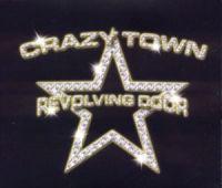 Cover Crazy Town - Revolving Door