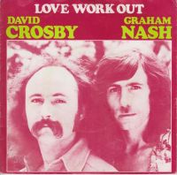 Cover Crosby & Nash - Love Work Out
