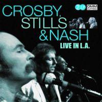 Cover Crosby, Stills & Nash - Live In L.A.