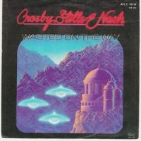 Cover Crosby, Stills & Nash - Wasted On The Way