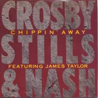 Cover Crosby, Stills & Nash feat. James Taylor - Chippin' Away