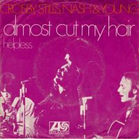 Cover Crosby, Stills, Nash & Young - Almost Cut My Hair