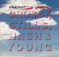 Cover Crosby, Stills, Nash & Young - American Dream