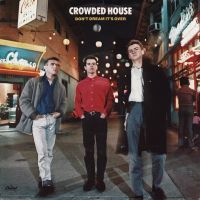 Cover Crowded House - Don't Dream It's Over