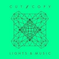 Cover Cut Copy - Lights & Music