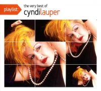 Cover Cyndi Lauper - Playlist: The Very Best Of Cyndi Lauper