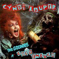 Cover Cyndi Lauper - The Goonies 'R' Good Enough