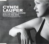 Cover Cyndi Lauper - Until You Come Back To Me (That's What I'm Gonna Do)