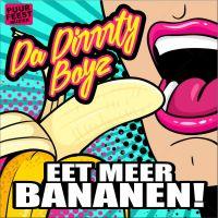 Cover Da Dirrrty Boyz - Eet meer bananen!