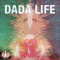 Cover Dada Life - Born To Rage