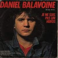 Cover Daniel Balavoine - Je ne suis pas un héros
