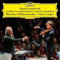 Cover Daniel Lozakovich / Münchner Philharmoniker / Valery Gergiev - Ludwig van Beethoven: Violin Concerto