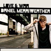 Cover Daniel Merriweather - Love & War