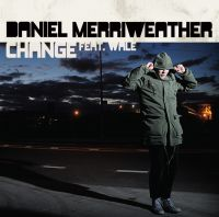 Cover Daniel Merriweather feat. Wale - Change
