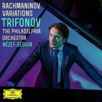 Cover Daniil Trifonov / The Philadelphia Orchestra / Yannick Nézet-Séguin - Rachmaninov Variations