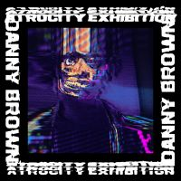 Cover Danny Brown - Atrocity Exhibition
