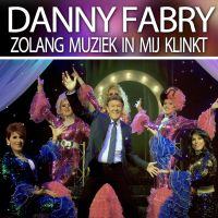 Cover Danny Fabry - Zolang muziek in mij klinkt