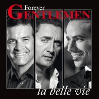 Cover Dany Brillant - Damien Sargue - Roch Voisine - La belle vie