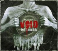 Cover Dark Tranquillity - We Are The Void