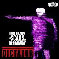 Cover Daron Malakian and Scars On Broadway - Dictator