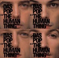 Cover Das Pop - The Human Thing