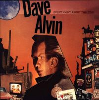 Cover Dave Alvin - Every Night About This Time
