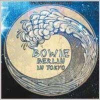 Cover David Bowie - Berlin In Tokyo