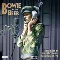 Cover David Bowie - Bowie At The Beeb - The Best Of The BBC Radio Sessions 68-72