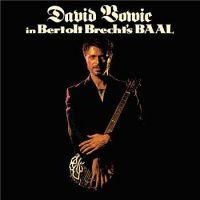 """Cover David Bowie - David Bowie In Bertolt Brecht's """"Baal"""""""