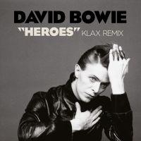 Cover David Bowie - Heroes - Klax Remix