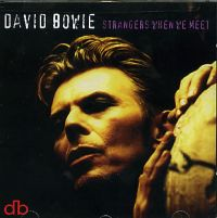 Cover David Bowie - Strangers When We Meet