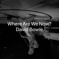 Cover David Bowie - Where Are We Now?