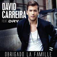 Cover David Carreira feat. Dry - Obrigado la famille