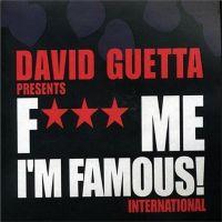 Cover David Guetta - F*** Me I'm Famous! International