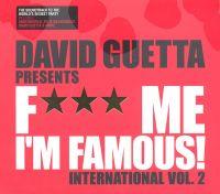 Cover David Guetta - F*** Me I'm Famous! International Vol. 2