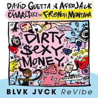 Cover David Guetta & Afrojack feat. Charli XCX & French Montana - Dirty Sexy Money