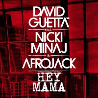 Cover David Guetta feat. Nicki Minaj & Afrojack - Hey Mama