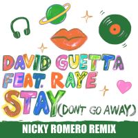 Cover David Guetta feat. Raye - Stay (Don't Go Away)