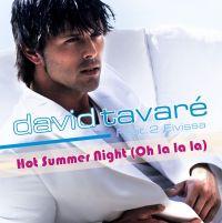 Cover David Tavaré feat. 2 Eivissa - Hot Summer Night (Oh La La La)